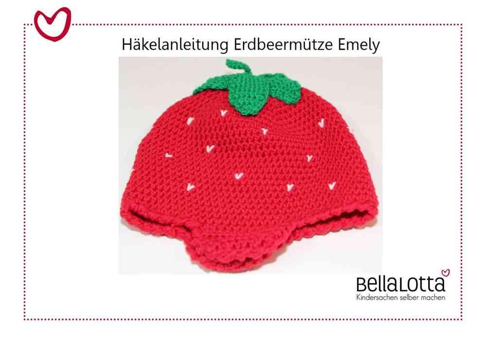 Häkelanleitung Erdbeermütze Emely, 0-2 Jahre, für Anfänger - BellaLotta