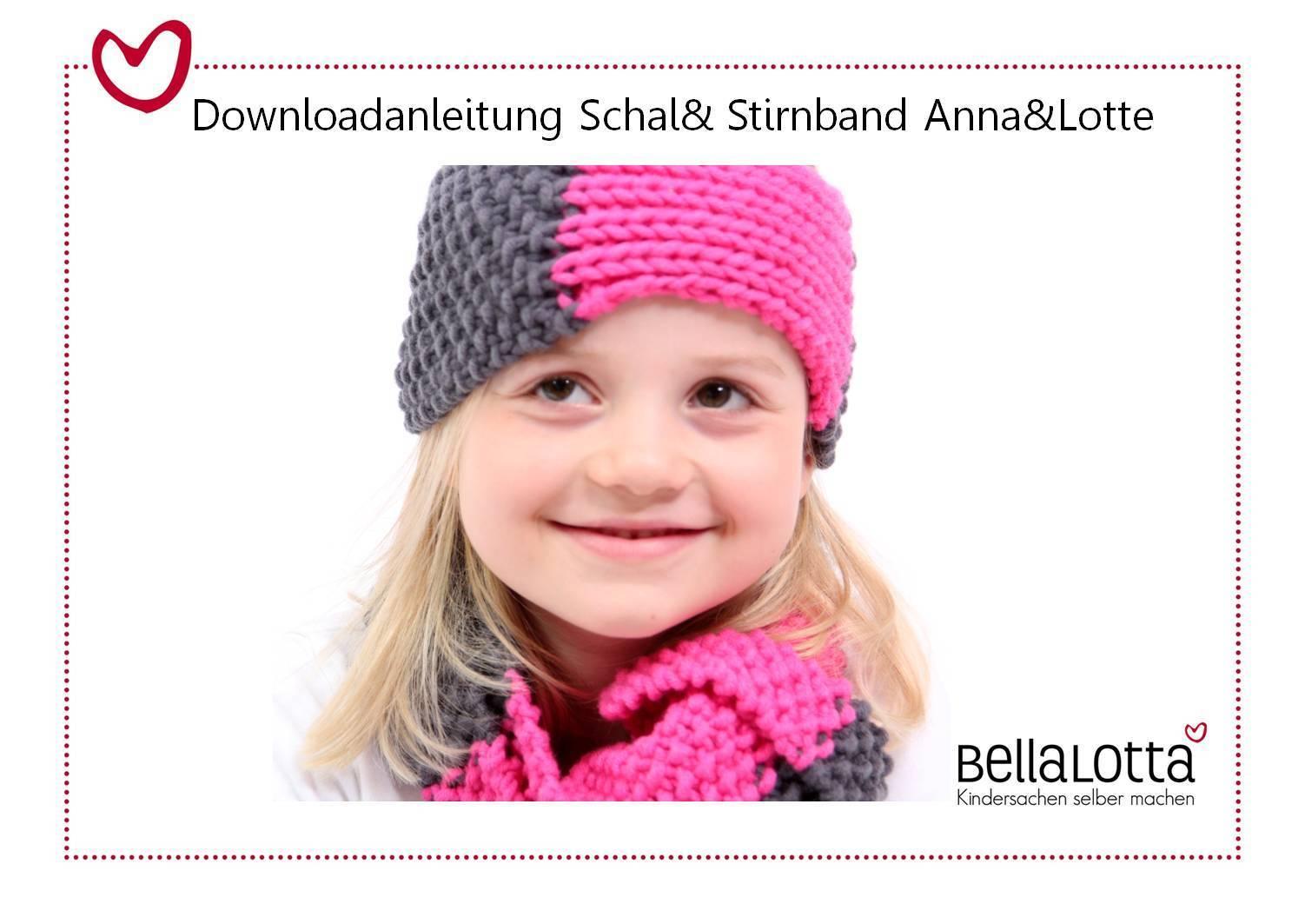 Anleitung Stirnband und Schal Anna-Lotte, Kleinkind-Erwachsener, für Anfänger